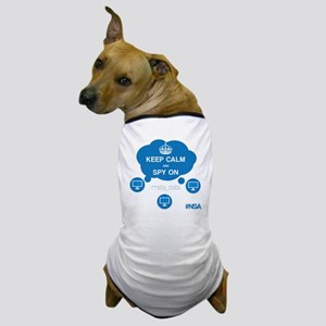 NSA Motto Dog T-Shirt