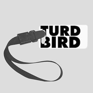 Turd Bird Small Luggage Tag