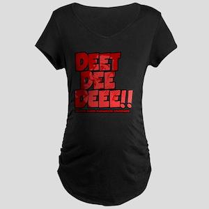 Deet Dee Dee!! Maternity Dark T-Shirt