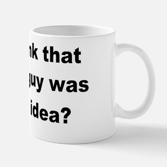 anti obama Obama Guy Mug