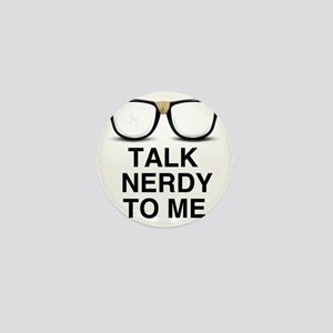 Talk Nerdy to Me. Mini Button
