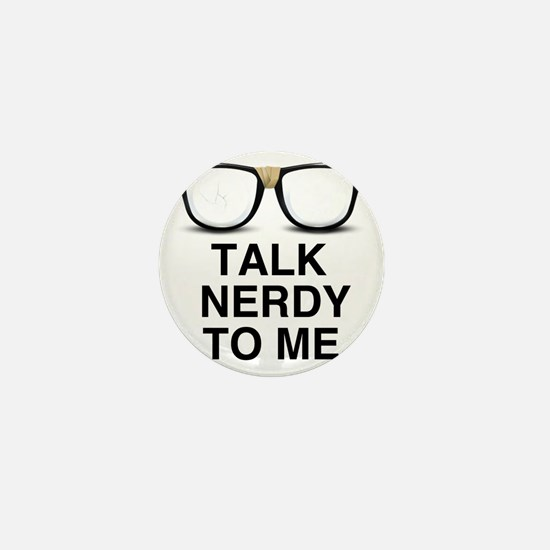 Talk Nerdy to Me. Mini Button
