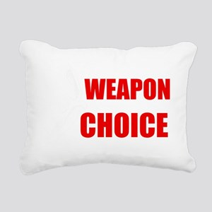 Weapon of Choice Rectangular Canvas Pillow