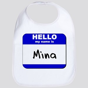 hello my name is mina  Bib