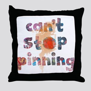 Cant Stop Pinning to Pinterest Board  Throw Pillow