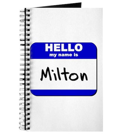 hello my name is milton Journal