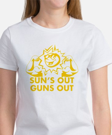 Suns Out Guns Out Women's T-Shirt