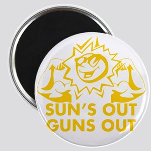 Suns Out Guns Out Magnet