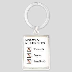 Known Allergies - Crowds, noise, Portrait Keychain