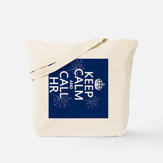 Keep Calm and Call HR Tote Bag