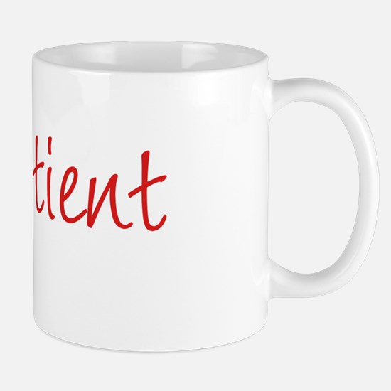 im patient Mug