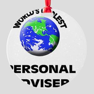 World's Coolest Personal Adviser Round Ornament