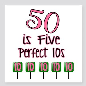 """50 is Five Perfect TENS Square Car Magnet 3"""" x 3"""""""