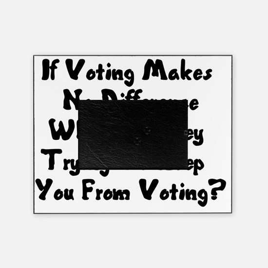 GOP War On Voting Picture Frame