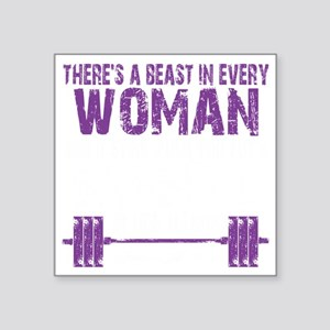 "A BEAST IN EVERY WOMAN - PU Square Sticker 3"" x 3"""