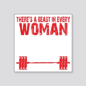 "A BEAST IN EVERY WOMAN - Bl Square Sticker 3"" x 3"""