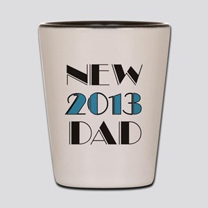 2013 New Dad Shot Glass