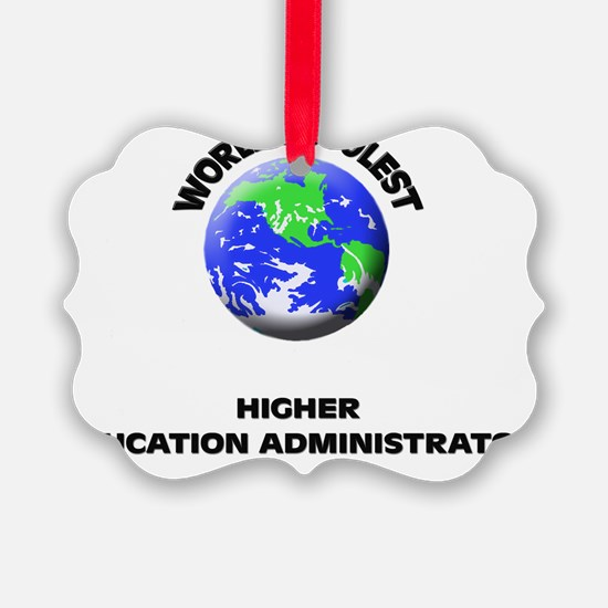 World's Coolest Higher Education  Ornament