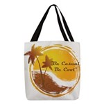 Be Casual, Be Cool dark Polyester Tote Bag