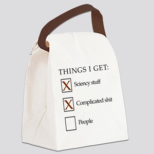 Things I get - people are not one Canvas Lunch Bag