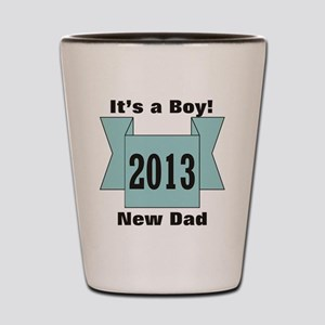 2013 New Dad of Boy Shot Glass