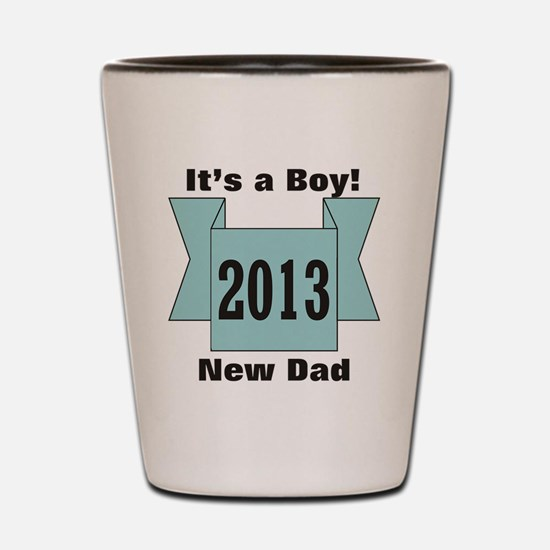 2013 New Dad of Boy Shot Glass