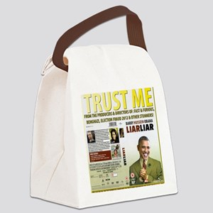 Obama Says Trust Me As Scandals M Canvas Lunch Bag