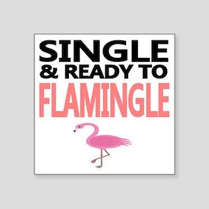 "Single  Ready to Flamingle Square Sticker 3"" x 3"""
