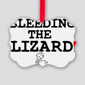 BLEEDING THE LIZARD! Picture Ornament