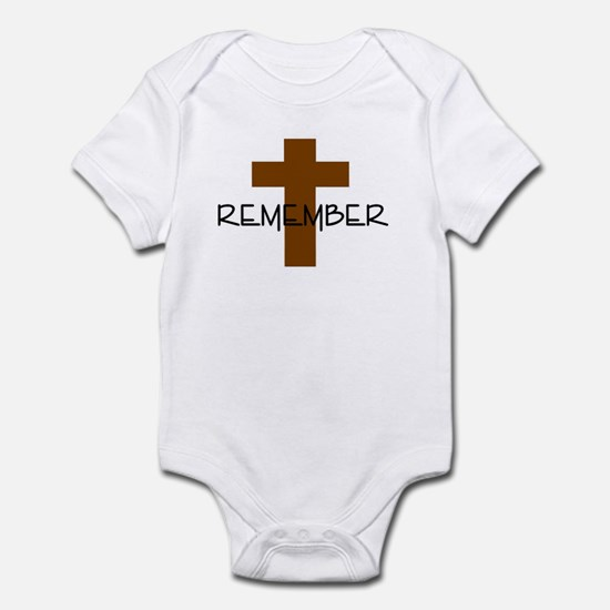 REMEMBER JESUS CROSS Infant Bodysuit