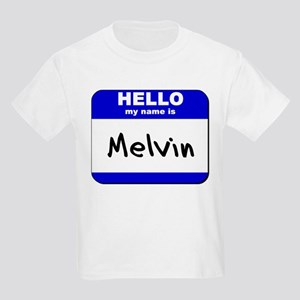 hello my name is melvin Kids Light T-Shirt
