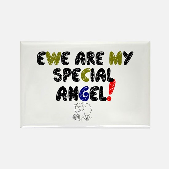YEW ARE MY SPECIAL ANGEL! Rectangle Magnet