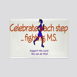 Celebrate each step ... fighting  Rectangle Magnet