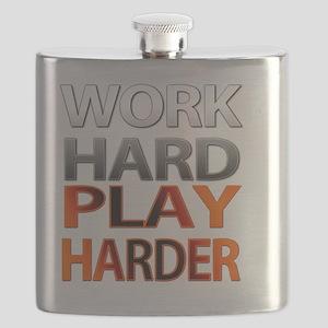 Work Hard, Play Harder Flask