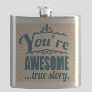 Youre Awesome..true story Flask