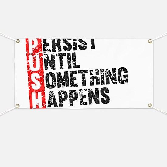 Persist Until Something Happens | Vintage R Banner