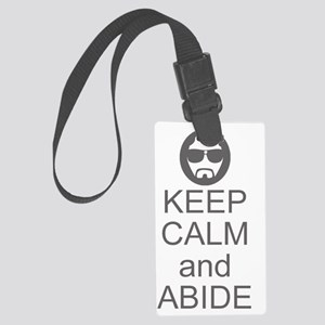 Keep Calm and Abide Large Luggage Tag
