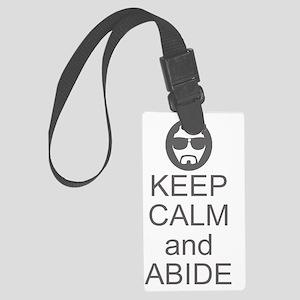 Keep Calm and Abide Large Luggage Tag
