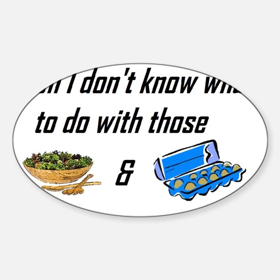 Tossed Salad & Scrambled Eggs Sticker (Oval)