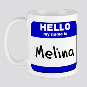 hello my name is melina  Mug