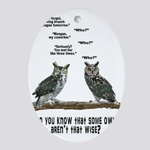 Not So Wise Old Owls Oval Ornament