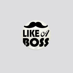 Mustache Like A Boss Mini Button