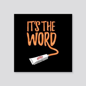 "Grease It's The Word Square Sticker 3"" x 3"""