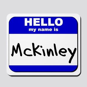 hello my name is mckinley  Mousepad