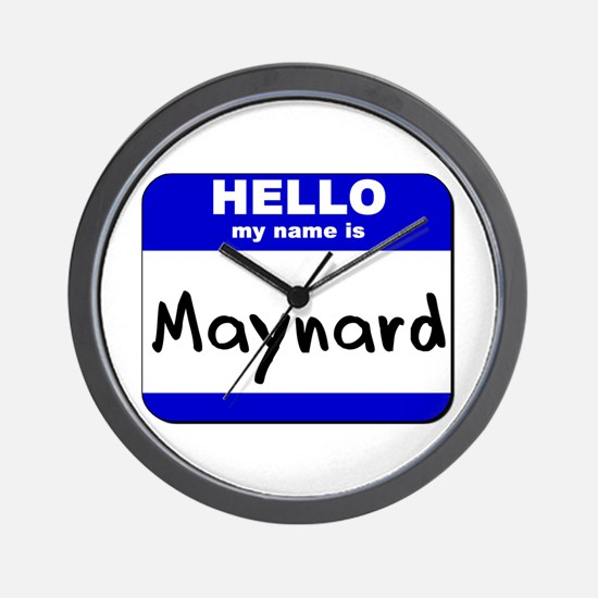 hello my name is maynard  Wall Clock