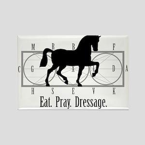 Eat. Pray. Dressage. Rectangle Magnet