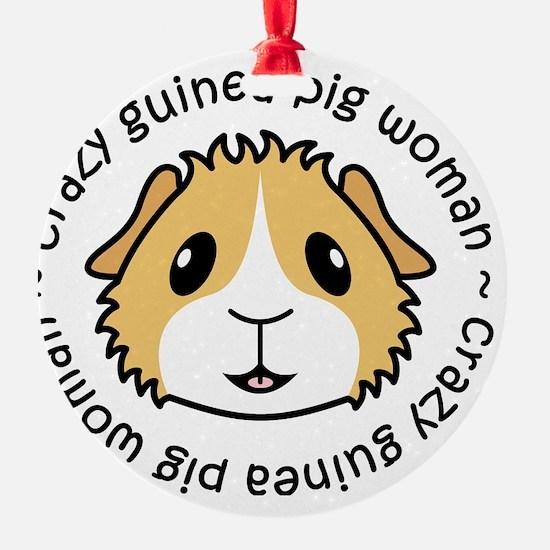 Crazy Guinea Pig Woman Ornament