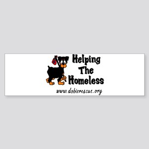 helping the homeless Bumper Sticker