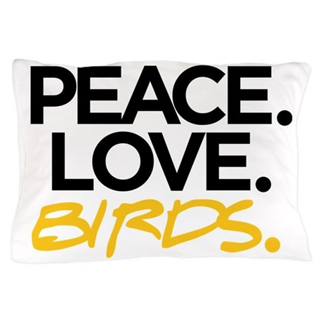 Peace. Love. Birds. (Black and Yellow) Pillow Case