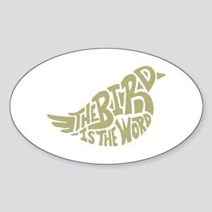 The Bird is the Word (light green) Sticker (Oval)